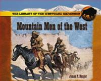 The Mountain Men of the West, James P. Burger, 0823958531