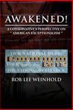 Awakened !, Rob Lee Weinhold, 147971853X