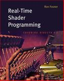 Real-Time Shader Programming, Fosner, Ron, 1558608532