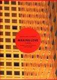 Making Love, Jean-Philippe Toussaint, 1565848535