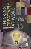 Thinking Creatively at Work : A Sourcebook, D'Cruz, Premilla, 8178298538