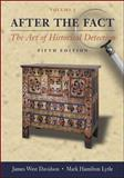After the Fact Vol. 1 : The Art of Historical Detection, Davidson, James West and Lytle, Mark H., 0072818530