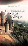 The Kingdom of Cebrae, Carmen Melnyk, 146690853X