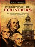 Interviews with the Founders, Justin American, 1496918533
