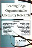 Leading Edge Organometallic Chemistry Research, Cato, Marin A., 1594548536