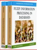 Handbook of Research on Fuzzy Information Processing in Databases, Jose Galindo, 1599048531