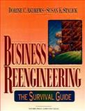 Business Reengineering : The Survival Guide, Andrews, Dorine C. and Stalick, Susan K., 0130148539
