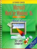 Word for Windows 95 (Version 7.0) Made Easy : Extended Course, Layman, Katie and Hart, Lavaughn, 0132368536