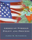 American Foreign Policy and Process, McCormick, James M., 0534618537