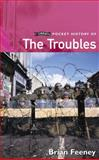 O'Brien Pocket History of the Troubles, Brian Feeney, 0862788536