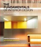The Fundamentals of Interior Design, Dodsworth, Simon, 1472528530
