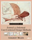 Handbook of User-Centered Design Methods, Wilson, Chauncey, 0127578536