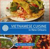 Vietnamese Cuisine in New Orleans, Suzanne Pfefferle, 1455618535