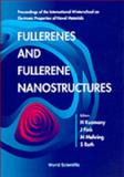 Fullerenes and Fullerene Nanostructures 9789810228538