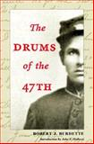 Drums of The 47th, Burdette, Robert J. and Burdette, Robert, 025206853X