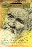 The Life of Michelangelo, Condivi, Ascanio and Wohl, Hellmut, 0271018534