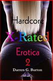 X-Rated Hardcore Erotica 2, Darren Burton, 1482578530