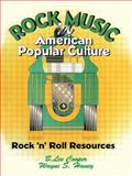 Rock Music in American Popular Culture, B. Lee Cooper and Wayne S. Haney, 1560238534