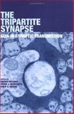 The Tripartite Synapse 9780198508540