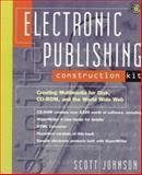 Electronic Publishing Construction Kit, Scott Johnson, 0471128546