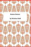 Roister Doister, Nicholas Udall, 1494728540