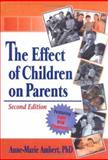 The Effect of Children on Parents, Ambert, Anne-Marie, 0789008548