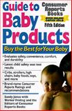 Guide to Baby Products, Sandy Jones, 0890438544