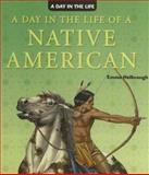 A Day in the Life of a Native American, Emma Helbrough, 1404238549