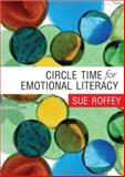 Circle Time for Emotional Literacy, Roffey, Sue, 1412918545