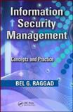 Information Security Management : Concepts and Practice, Raggad, Bel G., 1420078542