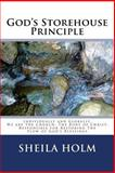 God's Storehouse Principle, Sheila Holm, 1495948544