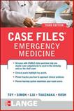 Case Files Emergency Medicine, Toy, Eugene and Simon, Barry, 0071768548