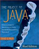 The Object of Java, BlueJ Edition, Riley, David D., 0321168542