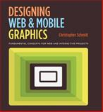 Designing Web and Mobile Graphics, Christopher Schmitt, 0321858549