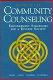 Community Counseling : Empowerment Strategies for a Diverse Society, Lewis, Judith A. and Lewis, Michael, 0534258549