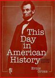 This Day in American History, Gross, Ernie, 0786408545
