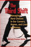 The Third Shift, Michele Bolton, 0787948543