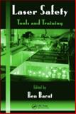 Laser Safety : Tools and Training, , 1420068547