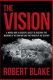 The Vision, Robert Blake, 1462408540