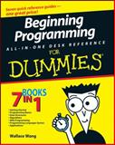 Beginning Programming All-in-One Desk Reference for Dummies®, Wallace Wang, 0470108541