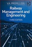 Railway Management and Engineering, Profillidis, V. A., 0754648540
