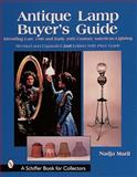 Antique Lamp Buyer's Guide, Nadja Maril, 0764308548