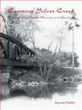 Crossing Silver Creek, Jayson Duffy, 1553958543