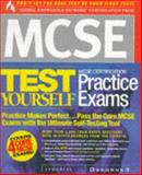 MCSE Certification Test Yourself Practice Exams 9780072118544