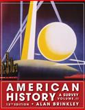 American History Vol. 2 : A Survey, Brinkley, Alan, 0077238540