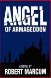 Angel of Armageddon, Robert Marcum, 0884948544
