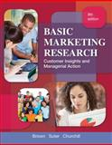 Basic Marketing Research (with Qualtrics Printed Access Card), Churchill, Gilbert and Brown, Tom, 1133188540