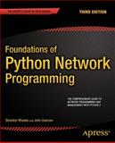 Foundations of Python Network Programming, Rhodes, Brandon and Goerzen, John, 1430258543