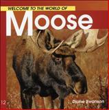 Moose, Diane Swanson, 1551108542