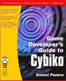 Game Developer's Guide to Cybiko, Ernest Pazera, 1556228546